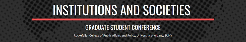 Institutions and Societies Graduate Student Conference