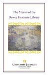 The Murals of the Dewey Graduate Library by Kristen Thornton-De Stafeno